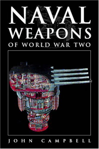 9780851779249: Naval Weapons of World War Two