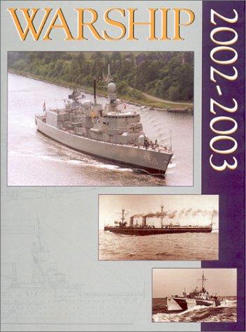 9780851779263: Warship, 2002-2003