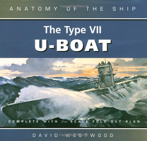 9780851779331: The Type VII U-boat (Anatomy of the Ship)