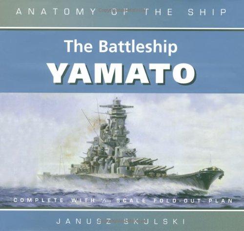 9780851779409: The Battleship Yamato (Anatomy of the Ship)
