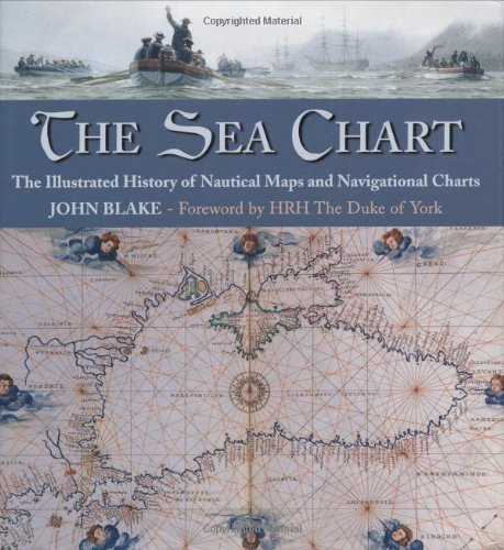 9780851779454: Sea Chart: The Illustrated History of Nautical Maps and Navigational Charts