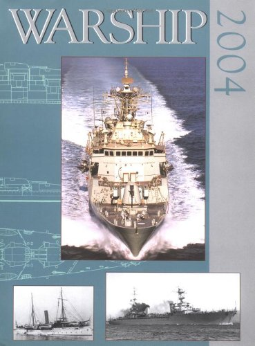 Warship 2004: Preston, Antony; Compiled By Martin Robson and Stephen Dent