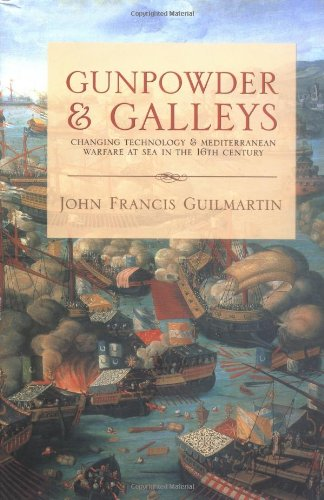 9780851779515: Gunpowder and Galleys: Changing Technology and Mediterranean Warfare at Sea in the 16th Century