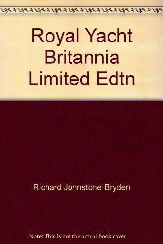 9780851779652: Royal Yacht Britannia Limited Edtn