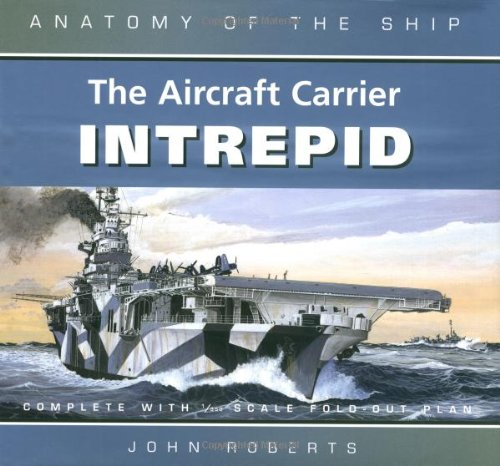 9780851779669: The Aircraft Carrier Intrepid (Anatomy of the Ship)