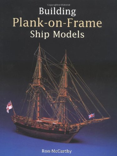9780851779911: Building Plank on Frame Ship Models