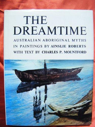 9780851790251: The Dreamtime: Australian Aboriginal Myths