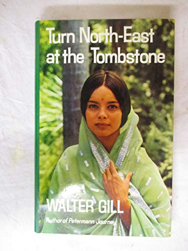 Turn north-east at the tombstone: Gill, Walter