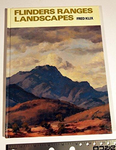 Flinders ranges,: Landscapes: Klix, Fred