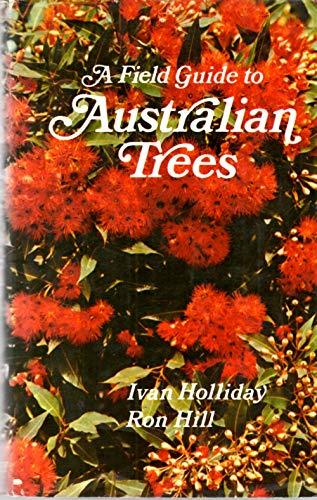 9780851792385: A Field Guide to Australian Trees
