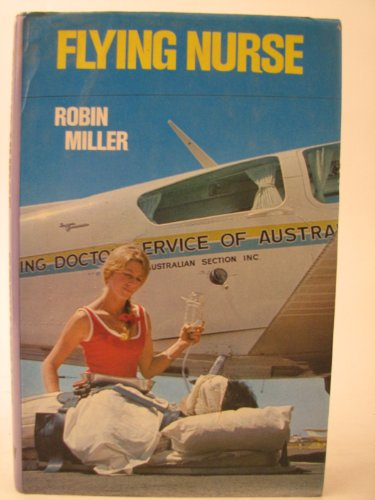 Flying nurse: Miller, Robin