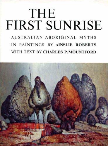 The first sunrise: Charles P. Mountford