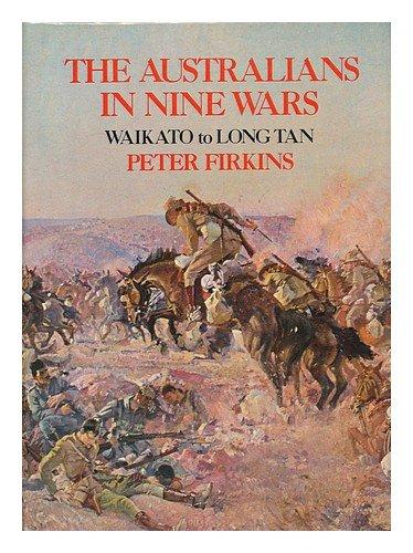 9780851792545: The Australians in nine wars: Waikato to Long Tan