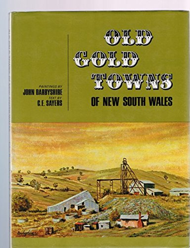 9780851792705: Old gold towns of New South Wales