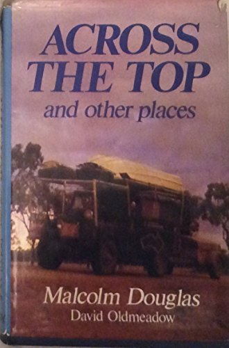 9780851793672: Across the top and other places