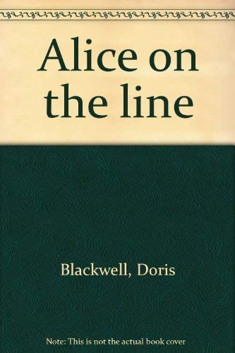 Alice on the Line