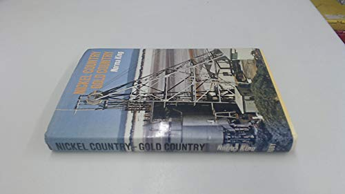 Nickel Country-Gold Country: King, Norma