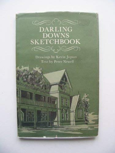 DARLING DOWNS SKETCHBOOK: Peter Newell, Illustrated