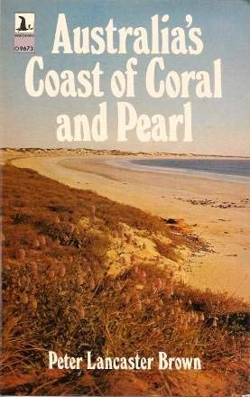 9780851795676: Australia's coast of coral and pearl (Seal books)
