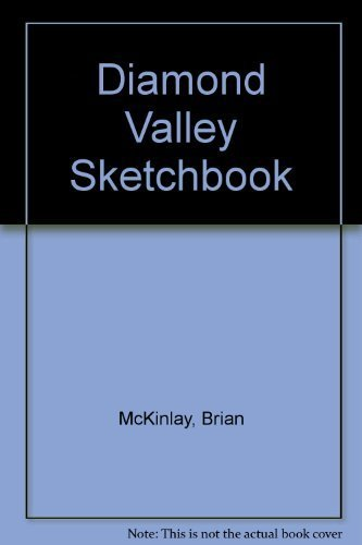 Diamond Valley Sketchbook: McKinlay, Brian