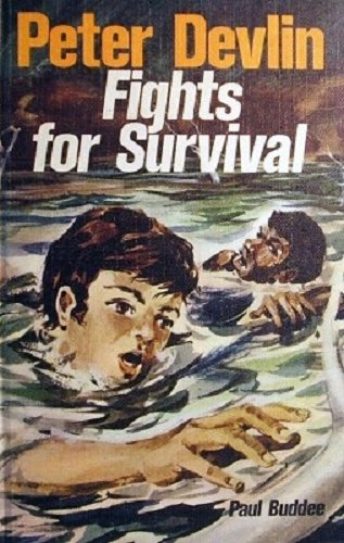 Peter Devlin fights for survival (Rigby opal books): Buddee, Paul