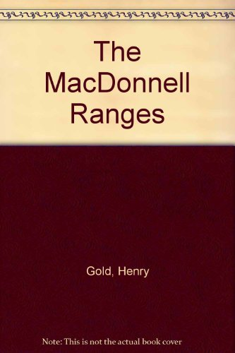 The MacDonnell Ranges: Gold, Henry