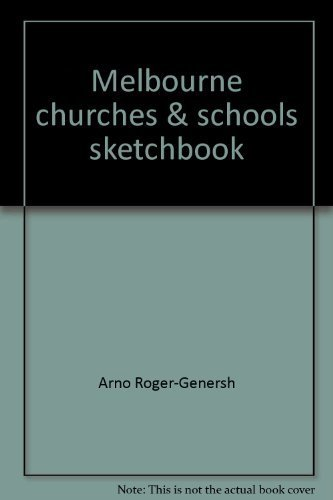 Melbourne Churches and Schools Sketchbook