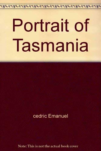 Portrait of Tasmania (0851797652) by Emanuel, Cedric