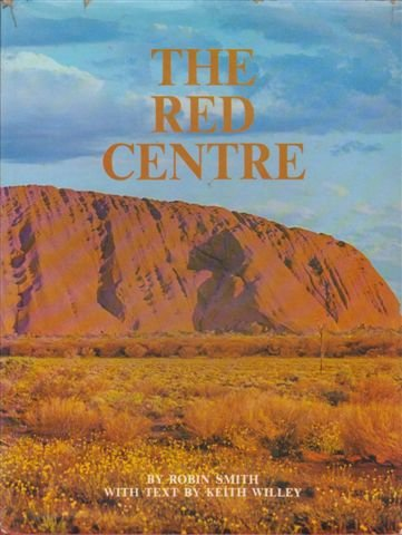 9780851797779: The Red Centre