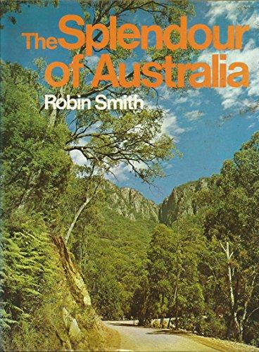 9780851798455: THE SPLENDOUR OF AUSTRALIA