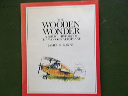 9780851799193: The Wooden Wonder: A Short History of the Wooden Aeroplane