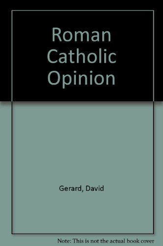Roman Catholic Opinion (0851833292) by Gerard, David