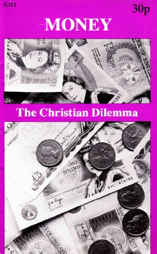 Money: The Christian Dilemma (0851834167) by O'Mahony, Patrick J.