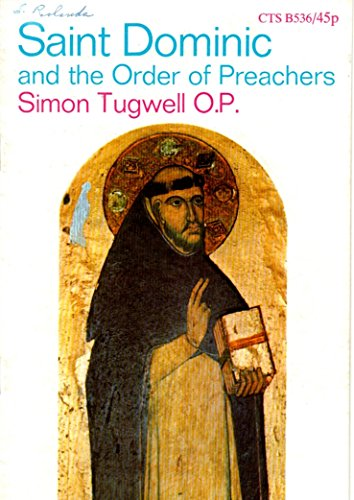 9780851834368: Saint Dominic and the Order of Preachers