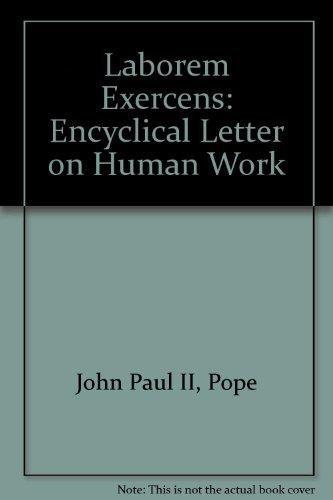 9780851835570: Laborem Exercens: Encyclical Letter on Human Work