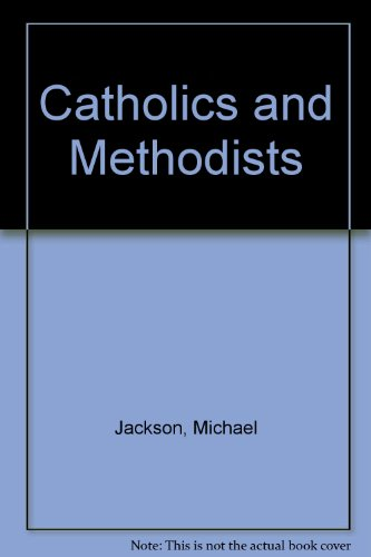 9780851837475: Catholics and Methodists