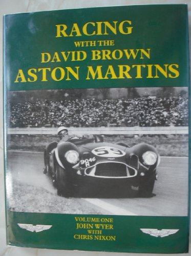 9780851840369: Racing with the David Brown Aston Martins: v. 1