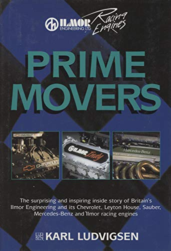 9780851840536: Prime Movers: Ilmor and Its Engines
