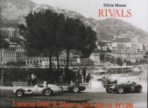 9780851840598: Rival's Lancia D50 and Mercedes W196