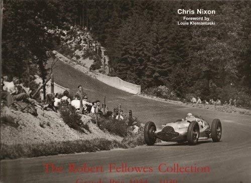 9780851840666: The Robert Fellowes Collection: Grand Prix 1934-1939
