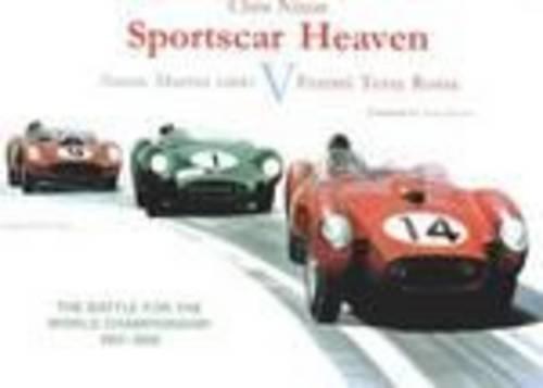 Sportcar Heaven Ð Aston MArtin DBR1 V Ferrari Testa Rossa - The battle for the world ...