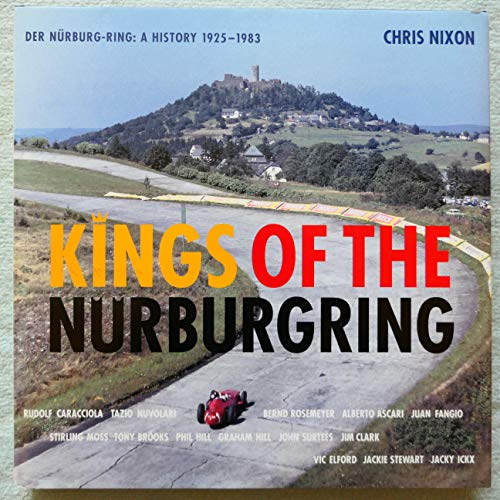 9780851840703: Kings of the Nurburgring: Der Nurburg - RLNS: A History 1925-1983