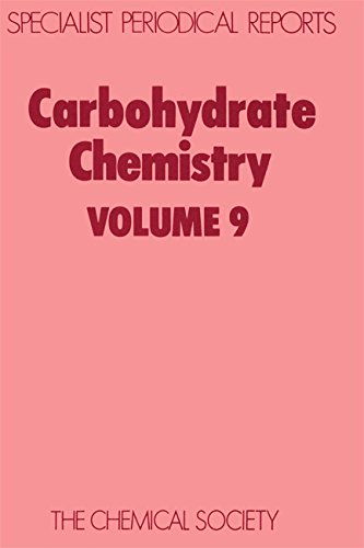 Carbohydrate Chemistry, Vol. 9 Specialist Periodical Reports