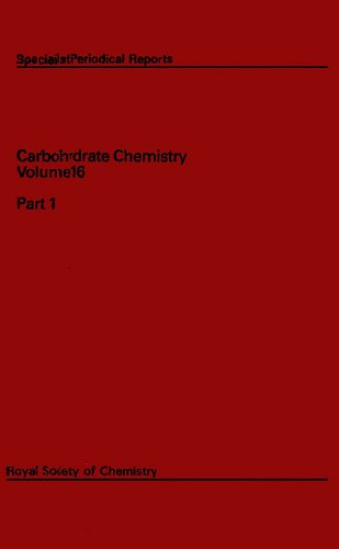Carbohydrate Chemistry Volume 16 (SPR Carbohydrate Chemistry: Royal Society of