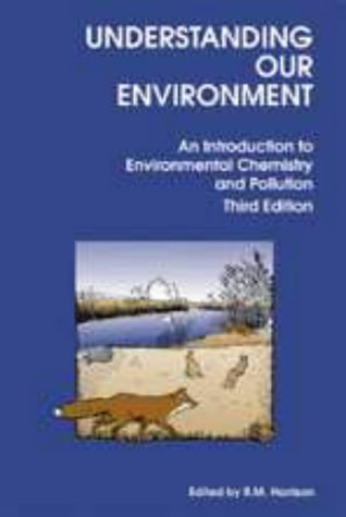 9780851862330: Understanding Our Environment: An Introduction to Environmental Chemistry and Pollution