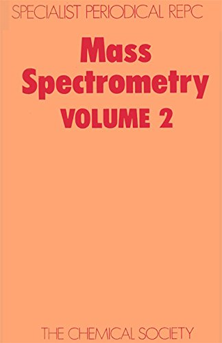 Mass Spectrometry: A Review of Chemical Literature: D H Williams
