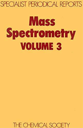 Mass Spectrometry: v. 3: A Review of