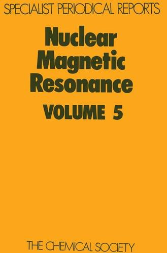 Nuclear Magnetic Resonance, Vol 5 Specialist Periodical Reports
