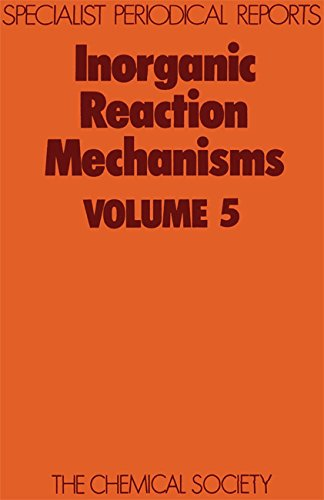 Inorganic Reaction Mechanisms Vol 5 Specialist Periodical Reports