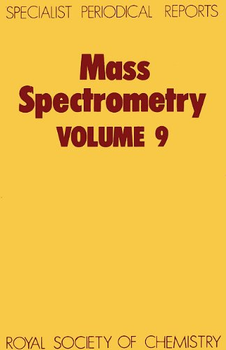 Mass Spectrometry: A Review of Chemical Literature: M E Rose
